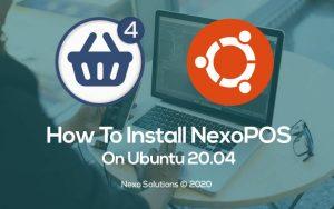 How To Install NexoPOS 4.x On Ubuntu 20.04