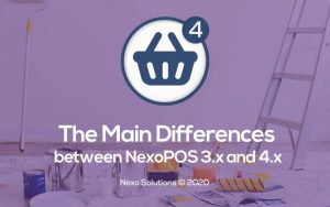 What Are The Differences Between NexoPOS 3.x and 4.x